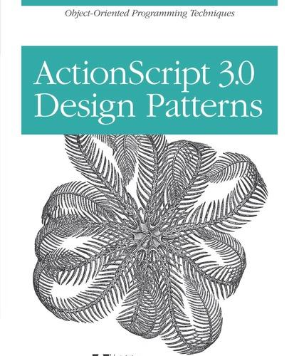 ActionScript 3.0 Design Patterns PDF下载