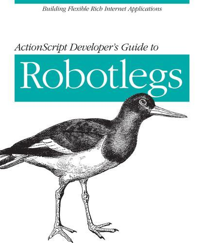 ActionScript Developer's Guide to Robotlegs PDF下载